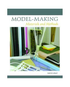 Model Making - Material & Methods by David Neat
