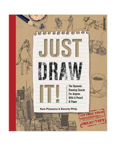 Just Draw It! by Sam Piyasena and Beverly Philp