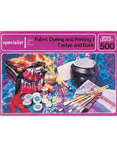Fabric Dyeing and Printing 1 - Tie-dye and Batik Craft booklet